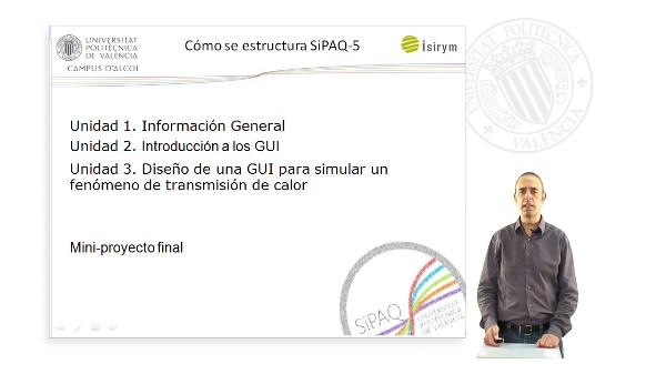 Presentacion. SiPAQ-5: Interfaces graficas GUI para la Simulacion de Procesos con Matlab? y Scilab?