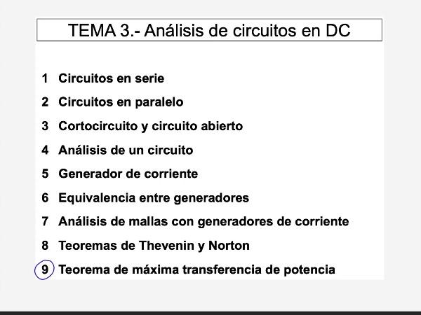 Teoría de Circuitos 1. Lección 3.  9.a Teorema máxima transferencia de potencia