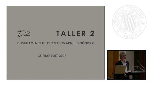 Acto de Presentacióndel Taller 2 - Curso 2007-2008