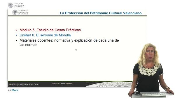 La protección del patrimonio cultural valenciano. Módulo 5. Unidad 6