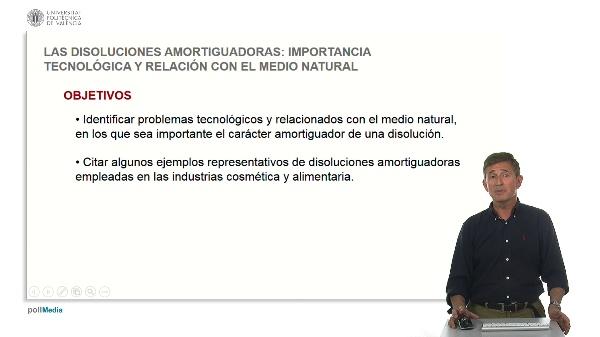 Las disoluciones amortiguadoras: importancia tecnológica y relación con el medio natural.