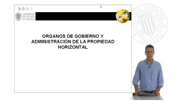 Órganos de gobierno y administración de la propiedad horizontal