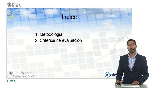 Agente Financiero Europeo. Mediolanum. Metodología y criterios de evaluación.