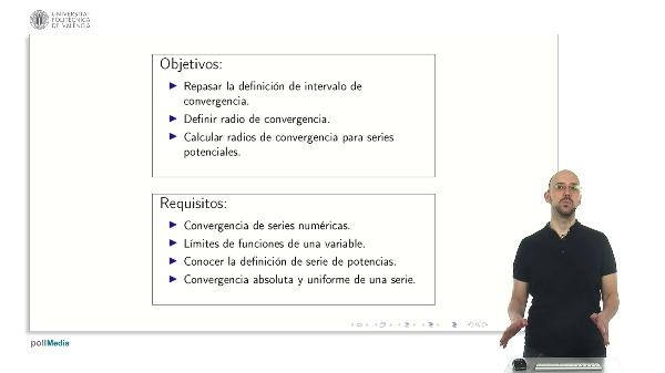 Series de potencias. Intervalo de convergencia y radio convergencia