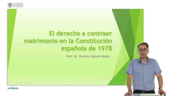 El derecho a contraer matrimonio en la Constitución española de 1978