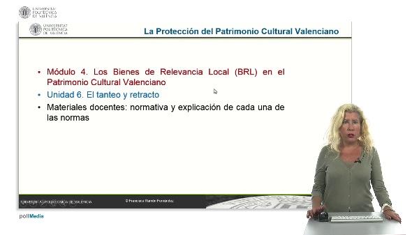 La Protección del Patrimonio Cultural Valenciano. Módulo 4. Unidad 6.