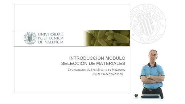 Introducción Módulo de Selección de Materiales