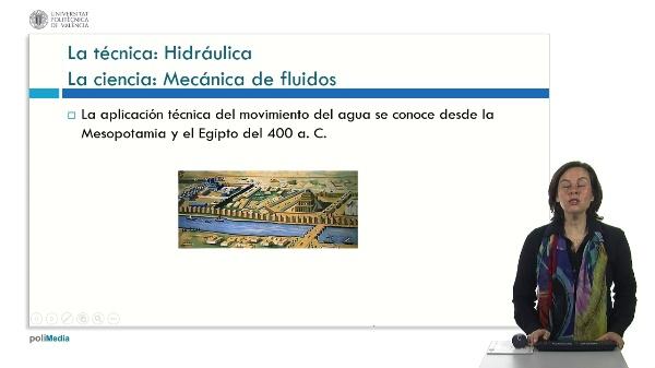 La hidráulica y la mecánica de fluidos: historia, ciencia y técnica