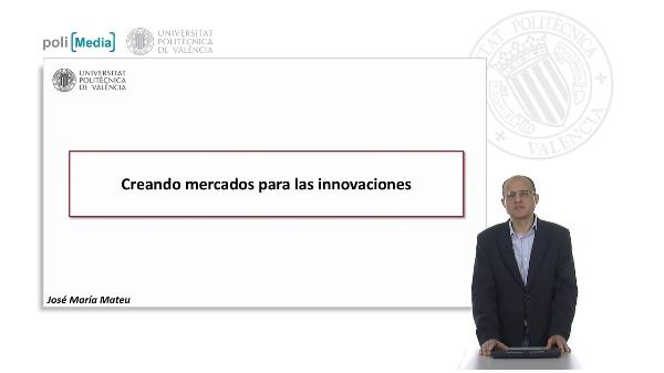 Creando mercados para las innovaciones
