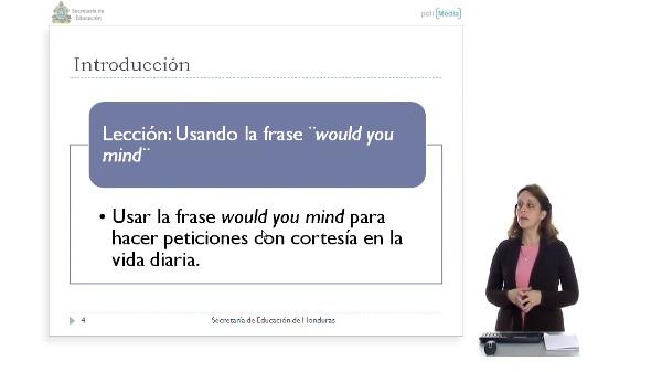 Uso de would you mind