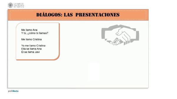 Diálogos. Las presentaciones. Cristina, Ana y Javi