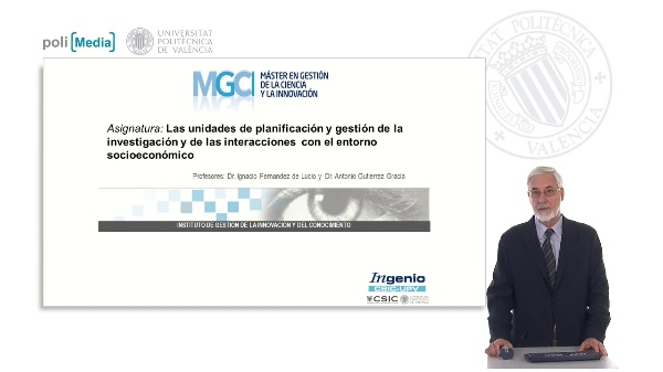 Las unidades de planificación y gestión de la investigación y de las interacciones  con el entorno socioeconómico