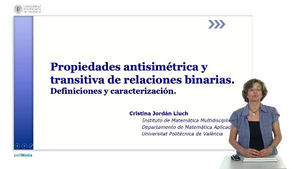 Propiedades antisimétrica y transitiva de relaciones binarias. Definiciones y caracterización
