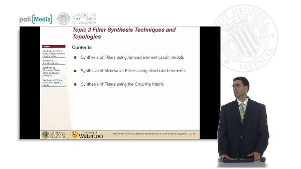 Microwave Filters for Communications Systems Topic 3. Filter Synthesis Techniques and Topologies