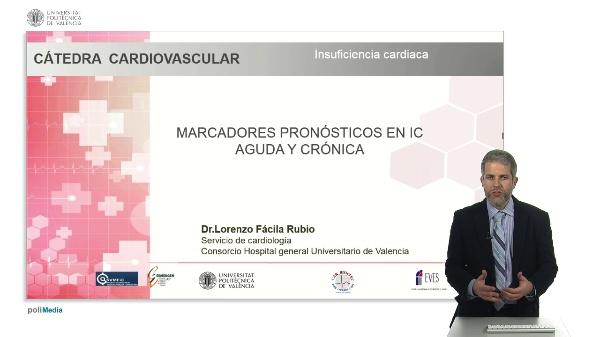 MARCADORES PRONO¿STICOS EN IC AGUDA Y CRO¿NICA, Dr.Lorenzo Fa¿cila Rubio