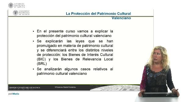 La Protección del Patrimonio Cultural Valenciano.