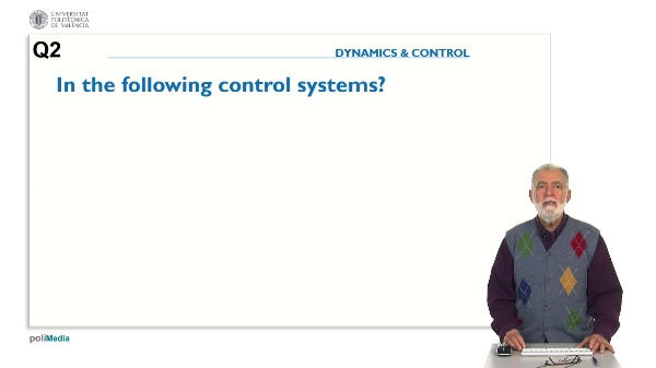 Propierties of Controlled Systems. Question 2. Tracking system.