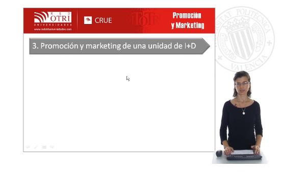 Promoción y marketing de una unidad de I+D