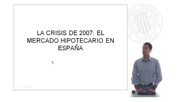 La crisis de 2007: El mercado hipotecario en España
