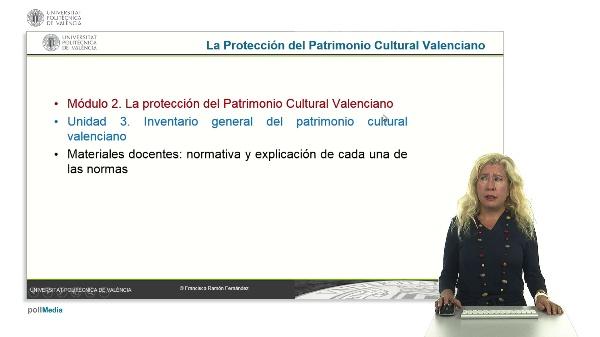 La Protección del Patrimonio Cultural Valenciano. Módulo 2. Unidad 3.