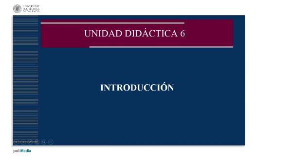 Unidad didáctica 6. Introducción
