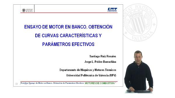 Ensayo de Motor en Banco. Obtención de Curvas Características y Parámetros Efectivos