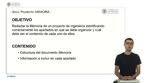 Documentos de un proyecto de ingeniería: LA MEMORIA.