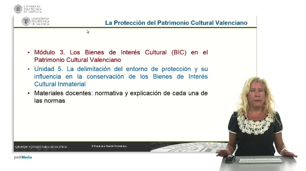 La Protección del Patrimonio Cultural Valenciano. Módulo 3. Unidad 5.