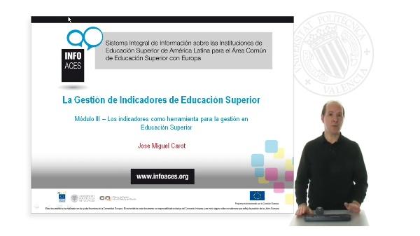 Módulo III ¿ Los indicadores como herramienta para la gestión en Educación Superior