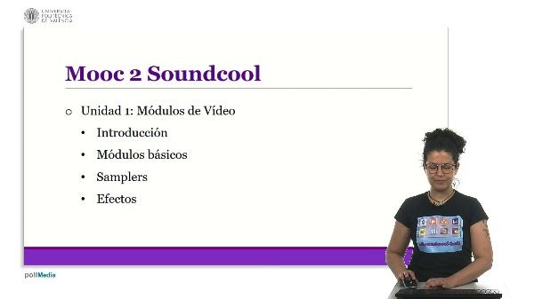 Mooc 2 Soundcool: Módulos de vídeo y propuestas creativas. Índice.