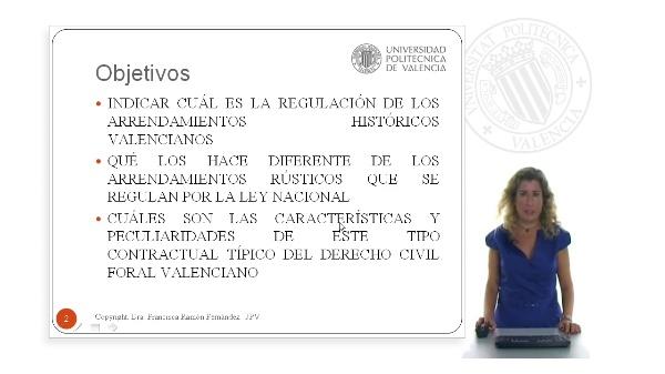 Los arrendamientos históricos valencianos: concepto y requisitos fundamentales.