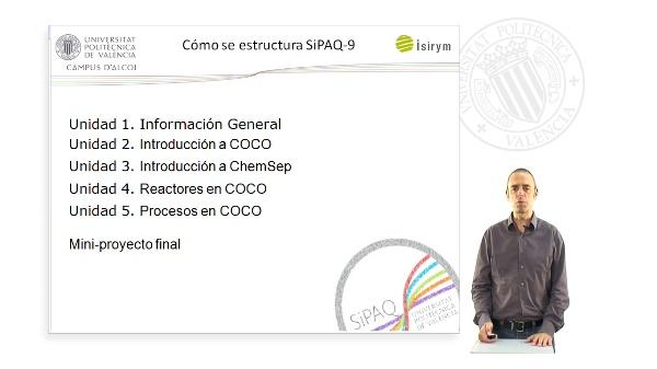 Presentacion. SiPAQ-9: Introduccion al uso de Simuladores de Procesos Industriales