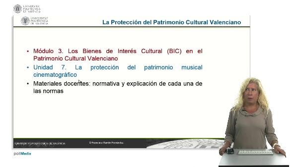 La protección de patrimonio cultural valenciano. Módulo 3. Unidad 7