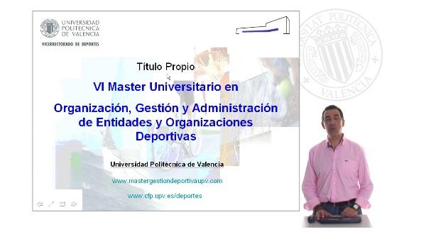 Titulo propio. Master Universitario en Organización, Gestión y Administración de Entidades y Organizaciones Deportivas.