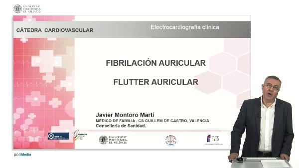 FIBRILACIÓN AURICULAR FLUTTER AURICULAR. Javier Montoro Martí