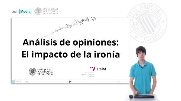 Análisis de las opiniones. El impacto de la ironía