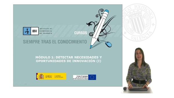 Módulo 1: Detectar necesidades y oportunidades de innovación (I)