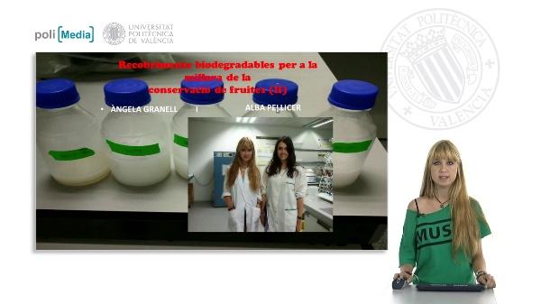 Recobriments biodegradables per a la millora de la conservació de fruites II