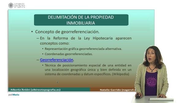 Delimitación de la propiedad inmobiliaria. Georeferenciación.