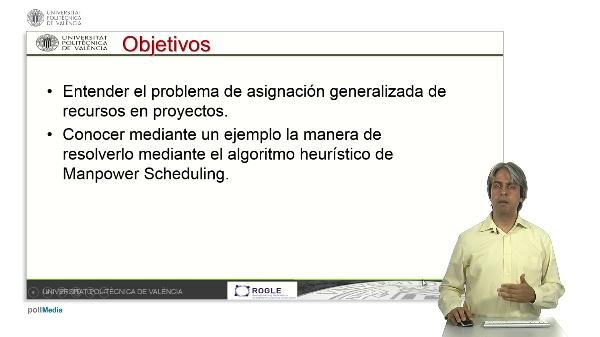 Resolución del problema de asignación generalizada de recursos en proyectos.