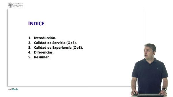 Calidad de servicio (QoS) y calidad de experiencia (QoE)