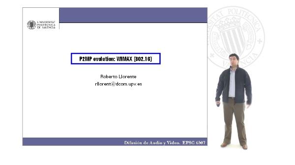 P2MP evolution: WIMAX [802.16]