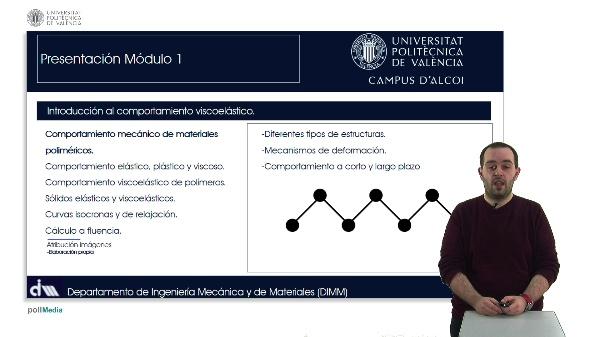 Viscoelasticidad y comportamiento mecánico-dinámico de materiales poliméricos. Modelización: Introducción al comportamiento viscoelástico