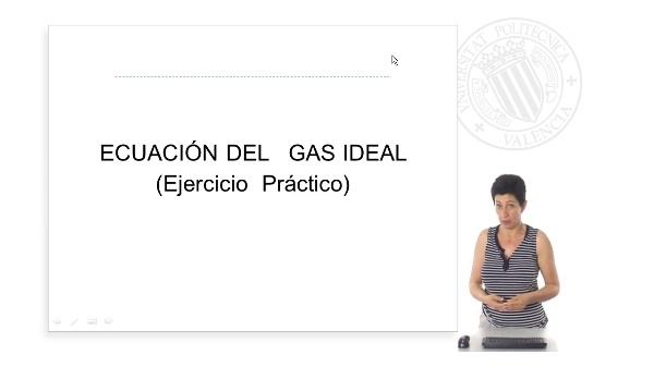 Ecuación del gas ideal. (Ejercicio Práctico)