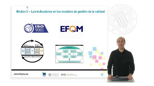 Módulo II ¿ Los indicadores en los modelos de gestión de la calidad