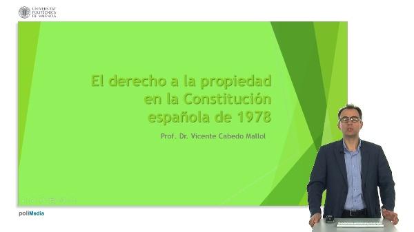 El derecho a la propiedad en la Constitución española de 1978.