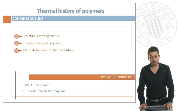 Thermal History of Polymers