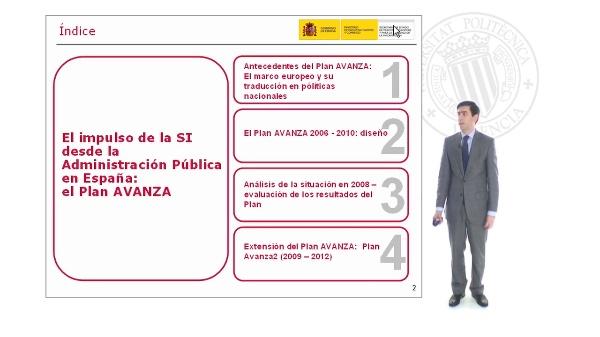El impulso de la SI desde la Administración Pública en España: el Plan Avanza