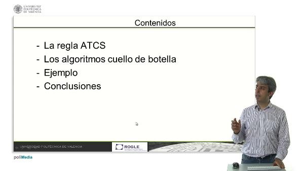 Uso combinado de la regla ATCS y un algoritmo cuello de botella