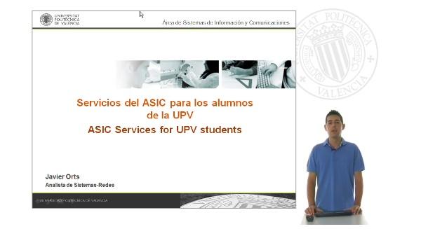 Servicios del ASIC para los alumnos de la UPV
